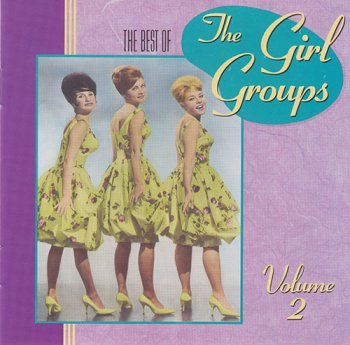 VA - The Best of the Girl Groups Vol 2 (1990)
