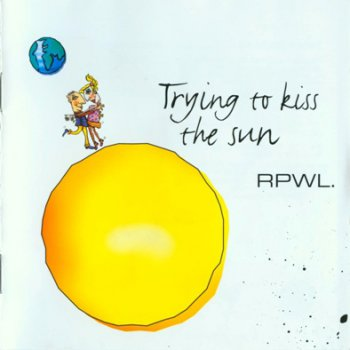 RPWL - Trying To Kiss The Sun (2002)