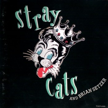 Stray Cats And Brian Setzer - Stray Cats And Brian Setzer (1994)