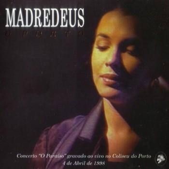 Madredeus - O Porto (1998)