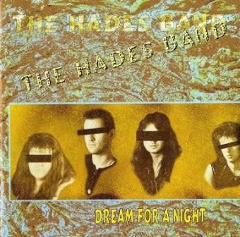 The Hades Band - Dream For A Night (1998)