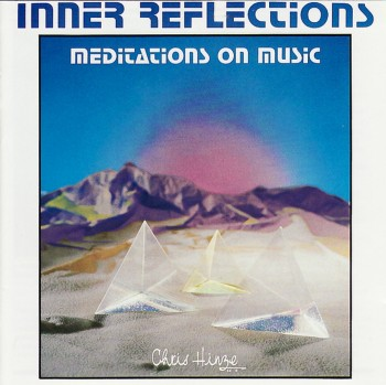 Chris Hinze - Inner Reflections (1989)