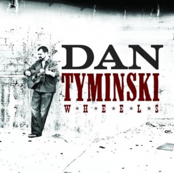 Dan Tyminski - Wheels (2008)