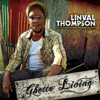 Linval Thompson - Ghetto Living (2009)