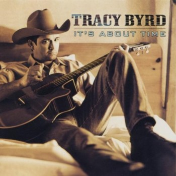 Tracy Byrd - It's About Time (1999)