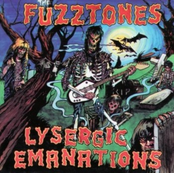 The Fuzztones - Lysergic Emanations (1985)