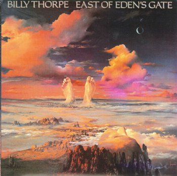 Billy Thorpe - East Of Eden's Gate 1982 (Reissue 1993)