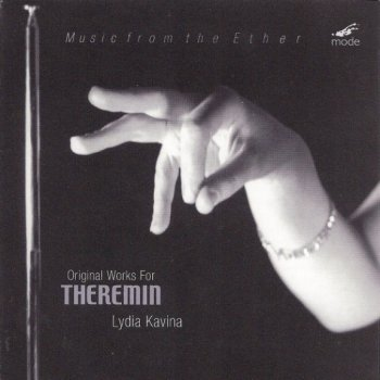 Lydia Kavina  ‎-  Music From The Ether: Original Works For Theremin (2005)