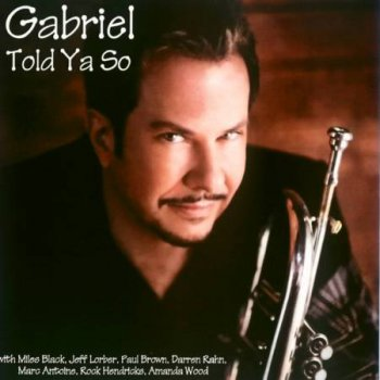 Gabriel Mark Hasselbach - Told Ya So (2010)