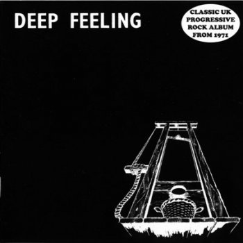 Deep Feeling - Deep Feeling 1971 (Flawed Gems 2011)