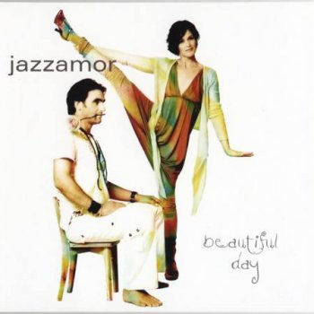 Jazzamor - Beautiful Day (2007)