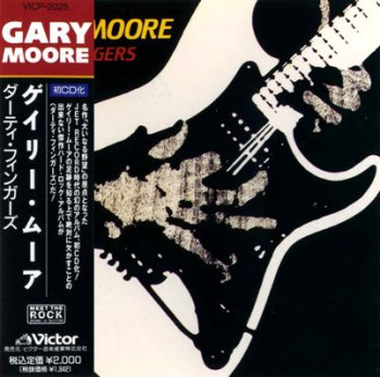 Gary Moore - Dirty Fingers 1983 (Victor/Japan 1990)