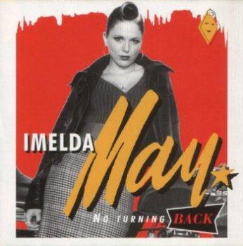 Imelda May - No Turning Back (2007)