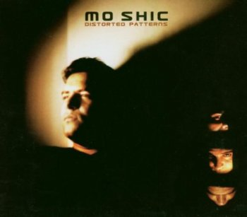 Mo Shic - Distorted Patterns (2003)