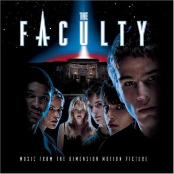 VA - The Faculty Original Motion Picture Soundtrack (1998)