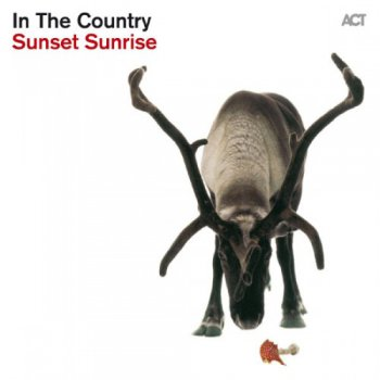 In The Country - Sunset Sunrise (2013)