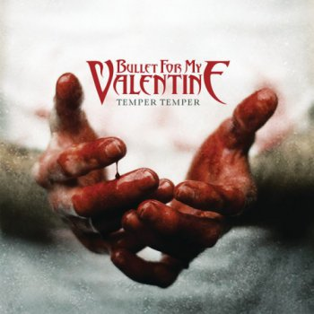 Bullet For My Valentine - Temper Temper [ Deluxe Edition] (2013)