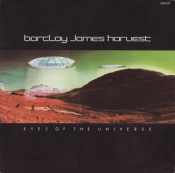 Barclay James Harvest – Eyes Of The Universe [Polydor ‎– 2383 557, Ger, LP VinylRip 24/192] (1979)