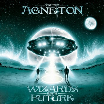 Agneton - Wizards From The Future (2012)