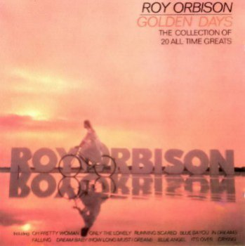 Roy Orbison - Golden Days (1992)