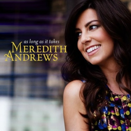 Meredith Andrews - Discography (2008-2013)