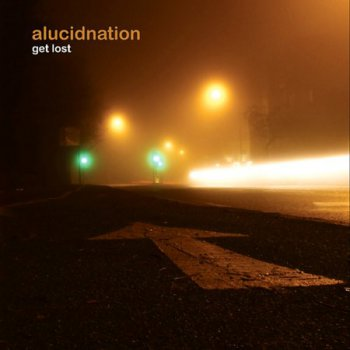 Alucidnation - Get Lost (2009)
