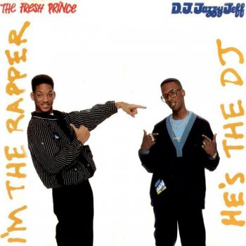 D.J. Jazzy Jeff & The Fresh Prince-He's The D.J., I'm The Rapper 1988