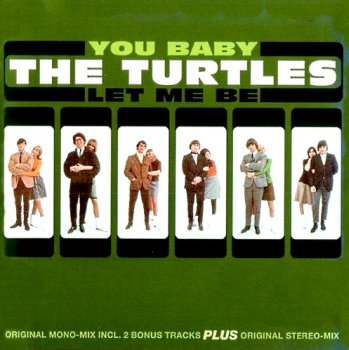 The Turtles - You Baby-Let Me Be 1966