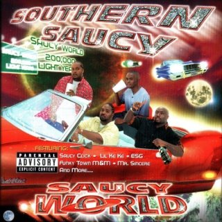 Southern Saucy-Saucy World 2001