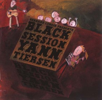 Yann Tiersen - Black Session (2005)