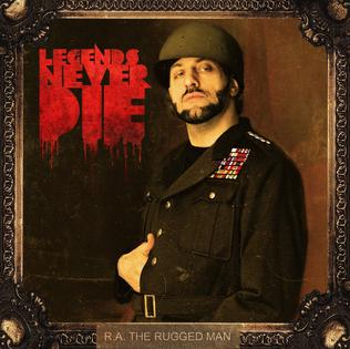 R.A. The Rugged Man-Legends Never Die 2013