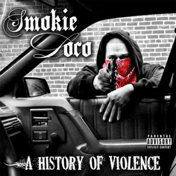 Smokie Loco-A History Of Violence 2010