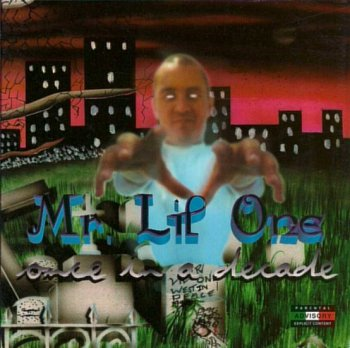 Mr. Lil' One-Once In A Decade 1997