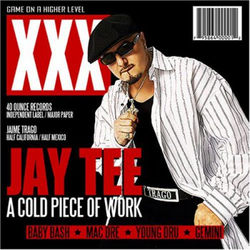 Jay Tee-A Cold Piece Of Work 2004
