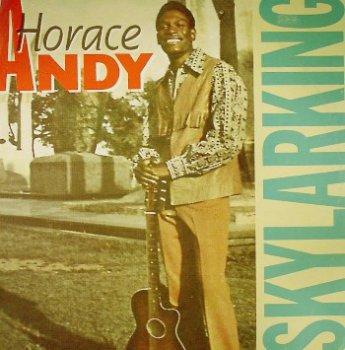 Horace Andy - Skylarking (1972)