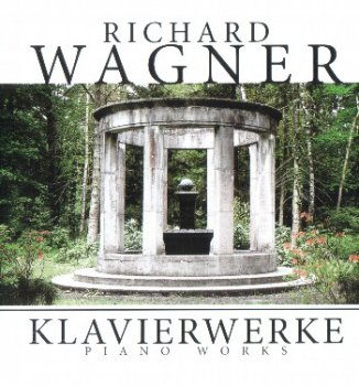 Richard Wagner - Piano Works (Martin Galling) (2006)
