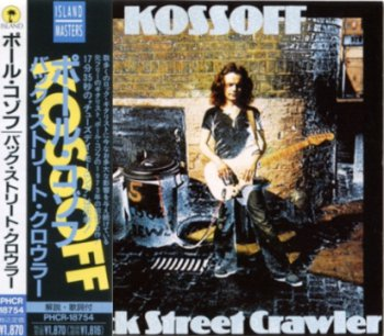 Paul Kossoff - Back Street Crawler (1973) [Japan Press 1990]