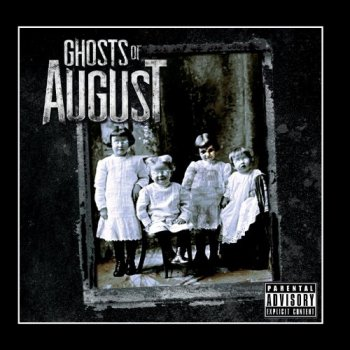 Ghosts Of August - Ghosts Of August (2011)
