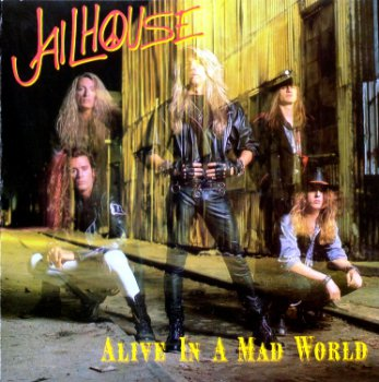 Jailhouse - Alive In a Mad World 1989 (EP)