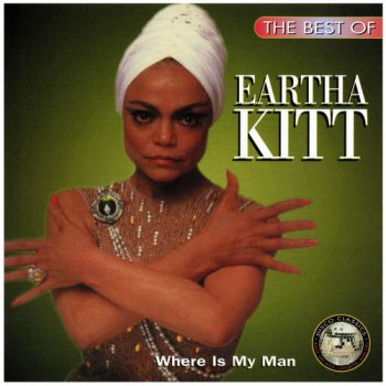 Eartha Kitt - Where Is My Man • The Best Of (1995) (Re-mastered 2013)