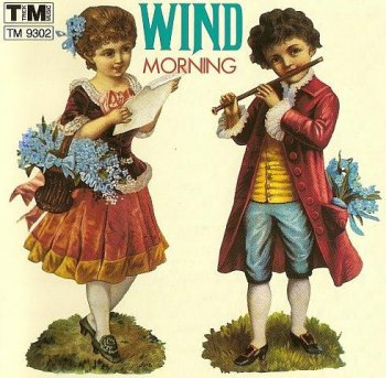 Wind - Morning 1972 (Trick Music Records TM 9302)