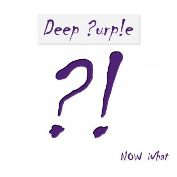 Deep Purple - Now What?! [Limited Edition] - 2013