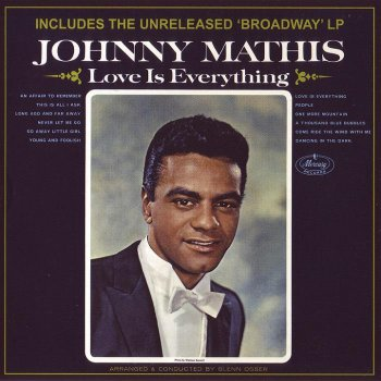 Johnny Mathis - Love Is Everything 1965 & Broadway 1964 (2012)