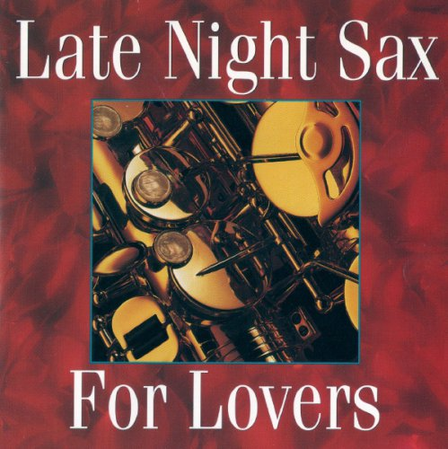 Late Night Sax For Lovers