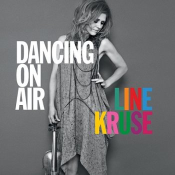 Line Kruse - Dancing On Air (2013)