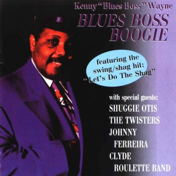 "Kenny ""Blues Boss"" Wayne - Blues Boss Boogie (1999)"