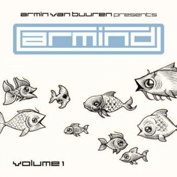 Armin Van Buuren presents: Armind Volume 1 (2007)