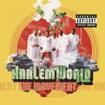 Harlem World-The Movement 1999