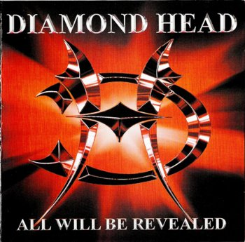 Diamond Head - All Will Be Revealed (2005)