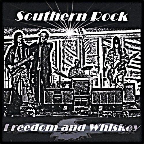 Freedom and Whiskey - Southern Rock (2012)
